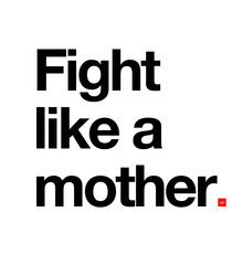 Uploads 2f1534428869941 ir1q9imze6 e46f9b17213143043c57e8dbb8654bbc 2facht fight like a mother